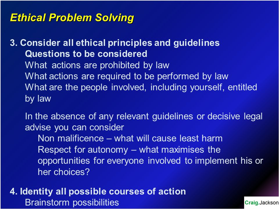 Ethical Problem Solving 3.