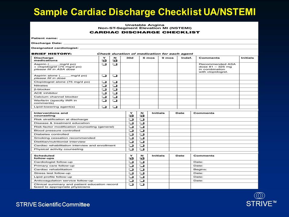 STRIVE TM STRIVE Scientific Committee Sample Cardiac Discharge Checklist UA/NSTEMI