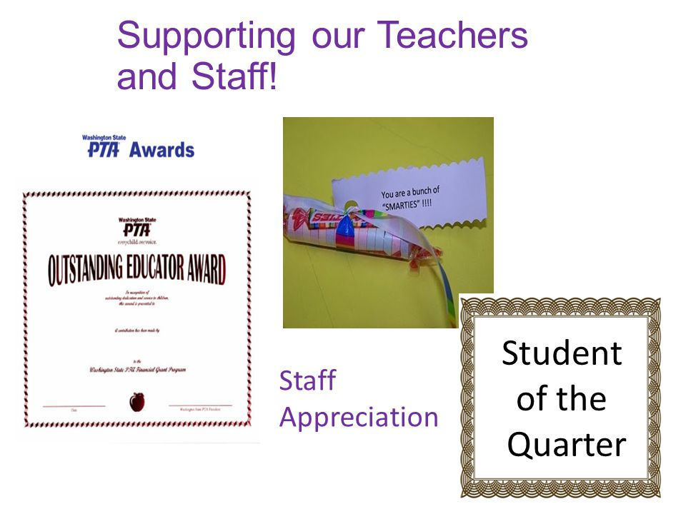 Supporting our Teachers and Staff! Staff Appreciation Student of the Quarter