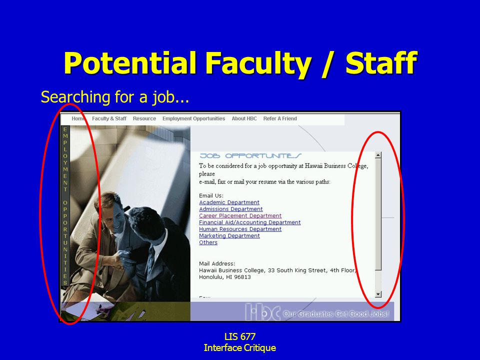 LIS 677 Interface Critique Potential Faculty / Staff Searching for a job...