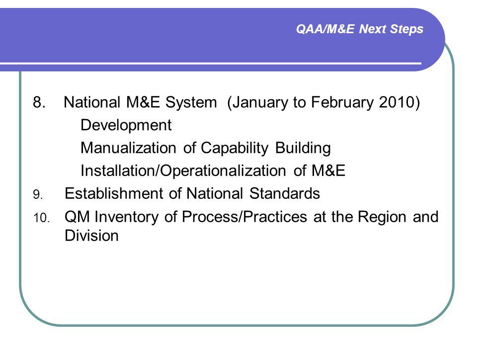 QAA/M&E Next Steps 8.