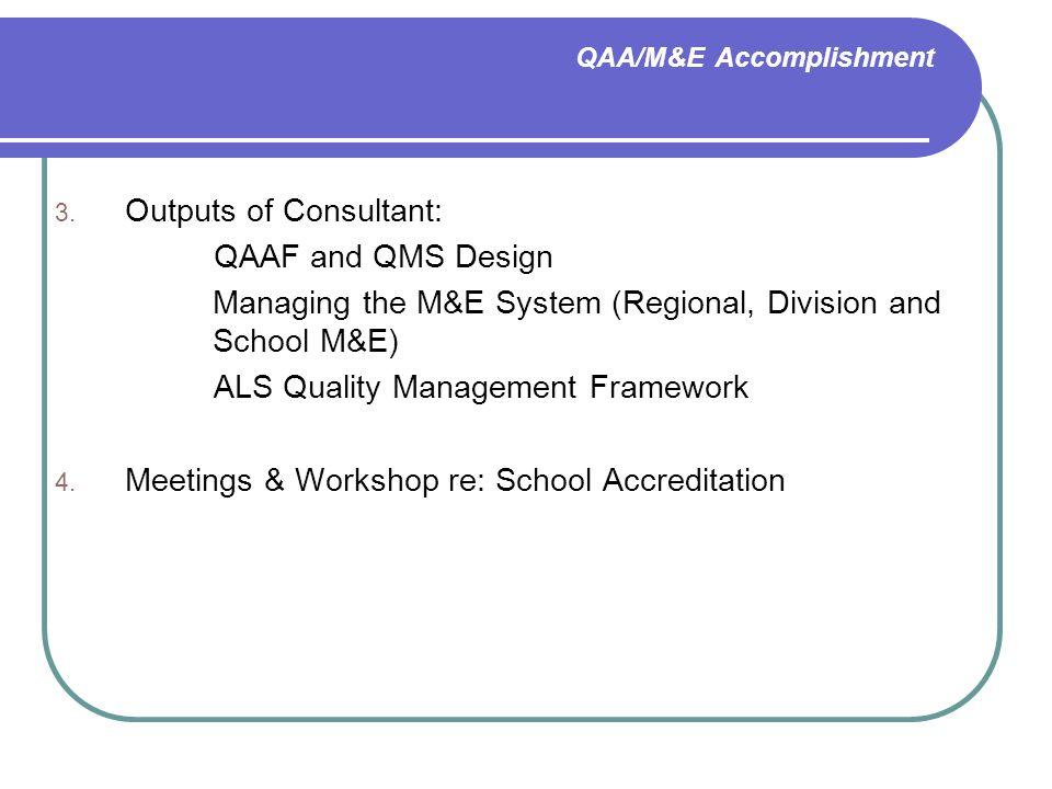 QAA/M&E Accomplishment 3.