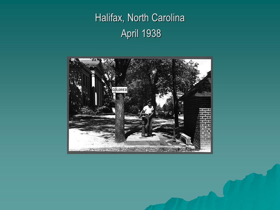 Halifax, North Carolina April 1938 April 1938