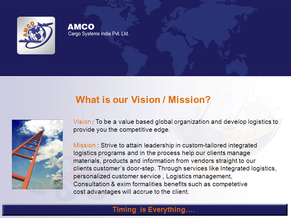 What is our Vision / Mission.