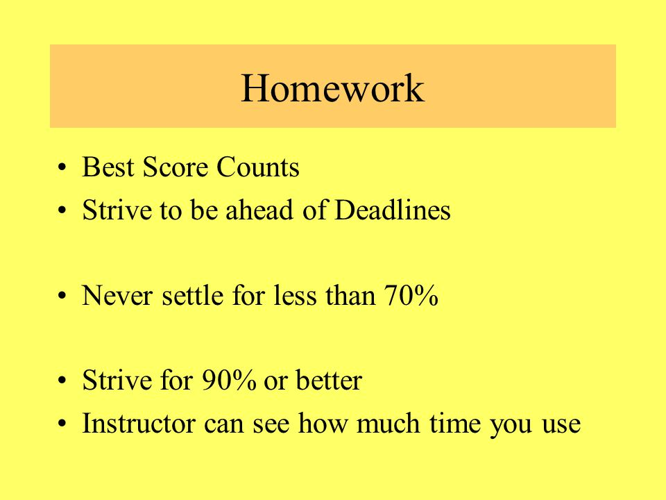 Homework – Special Notes Homework can be tried unlimited times.