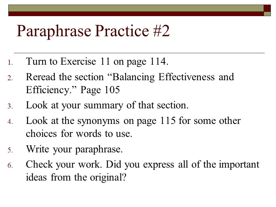 Paraphrase Practice #2 1.Turn to Exercise 11 on page 114.