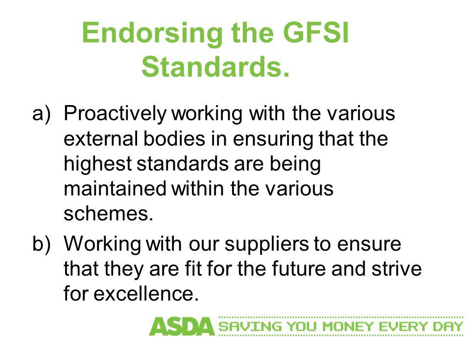 Endorsing the GFSI Standards.