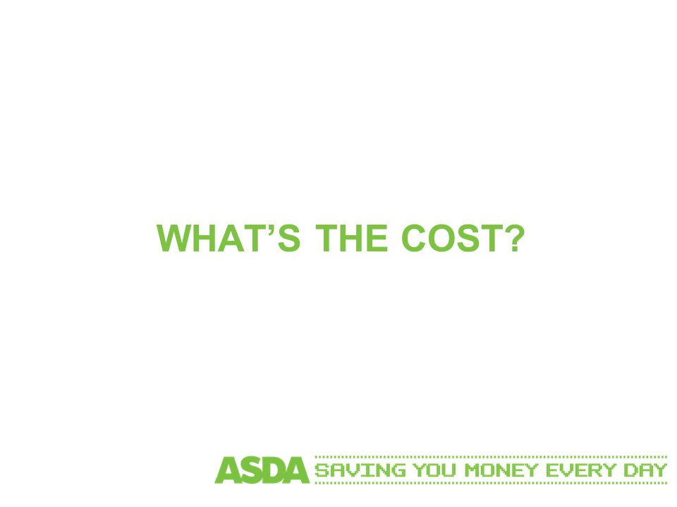 WHAT'S THE COST?