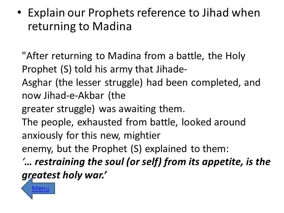 Explain our Prophets reference to Jihad when returning to Madina
