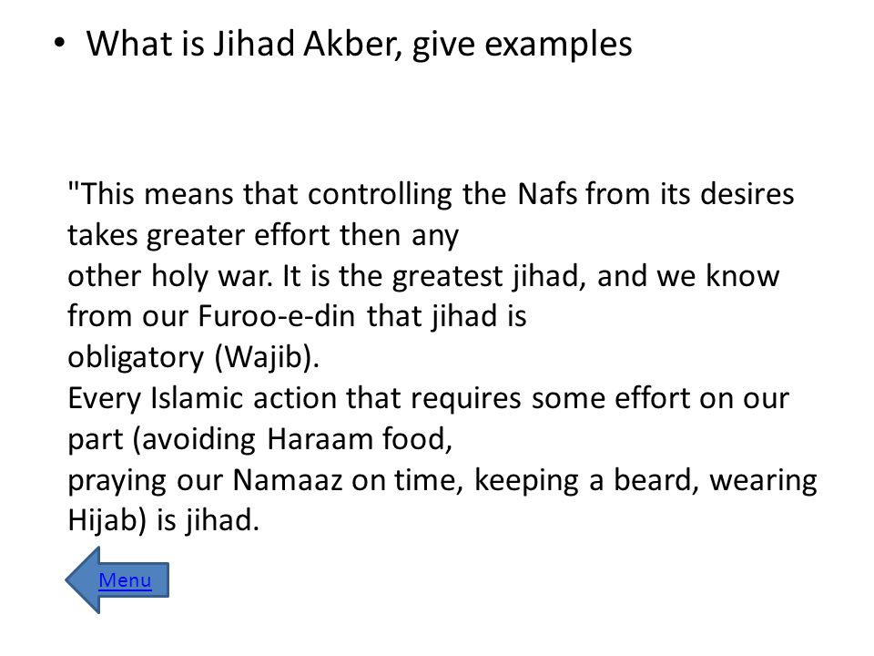 What is Jihad Akber, give examples