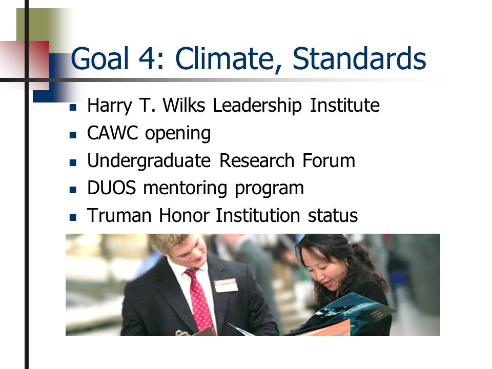 Goal 4: Climate, Standards Harry T.