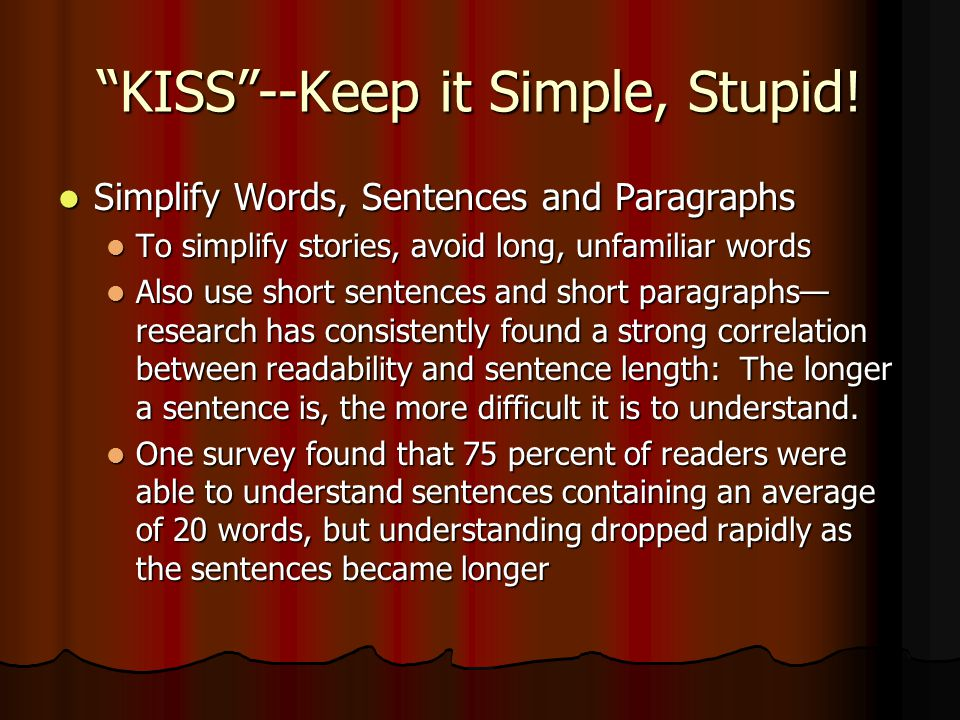More KISS ing… But this doesn't mean all sentences should be short.