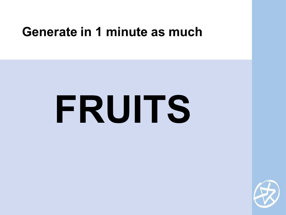 FRUITS Generate in 1 minute as much
