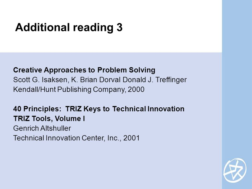 Creative Approaches to Problem Solving Scott G. Isaksen, K.
