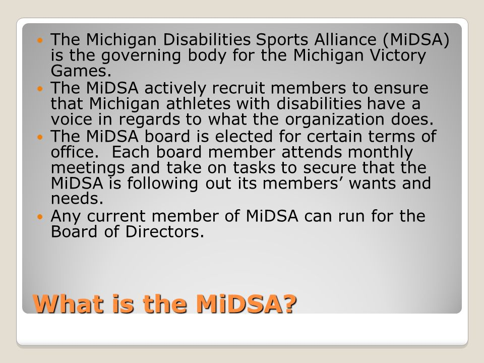 What is the MiDSA.