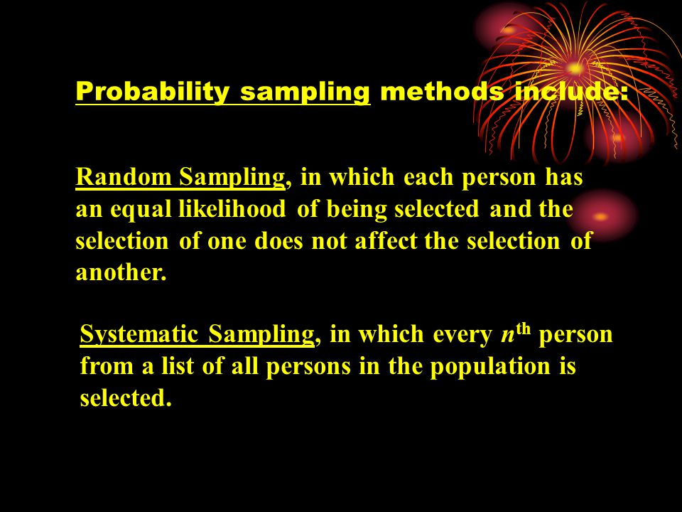 There are two categories of approaches to sampling: probability and nonprobability.