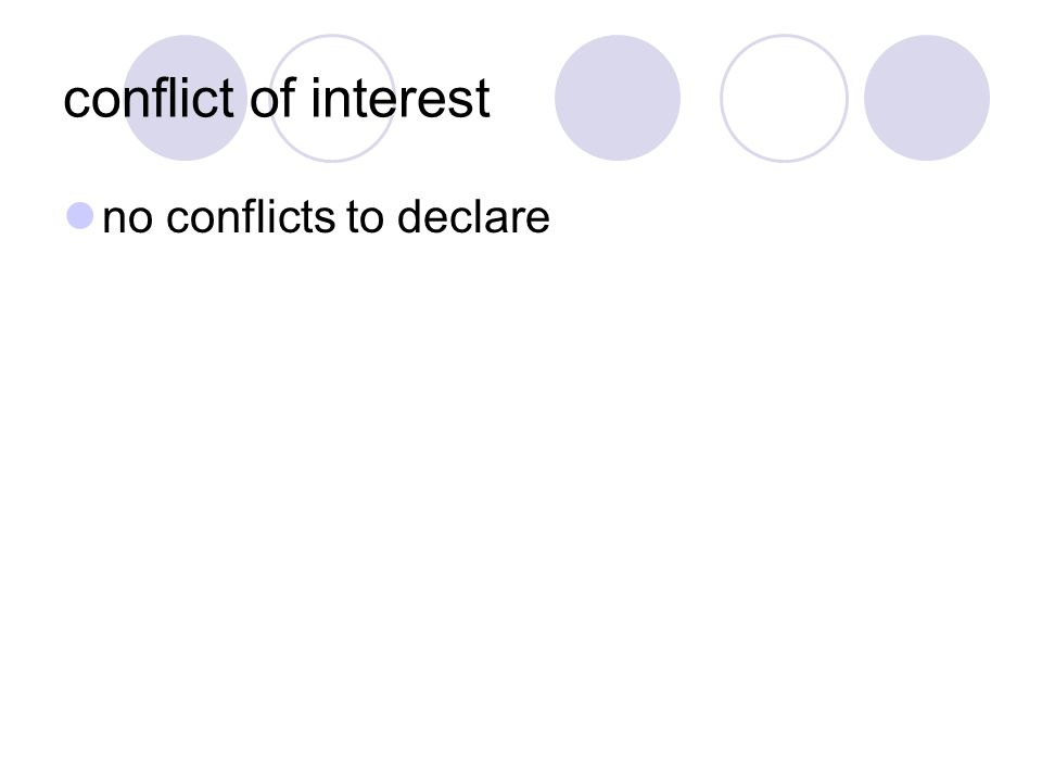 conflict of interest no conflicts to declare