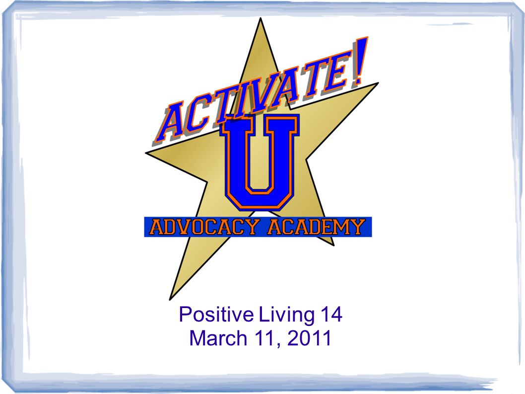 Positive Living 14 March 11, 2011