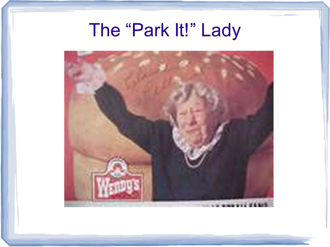 The Park It! Lady
