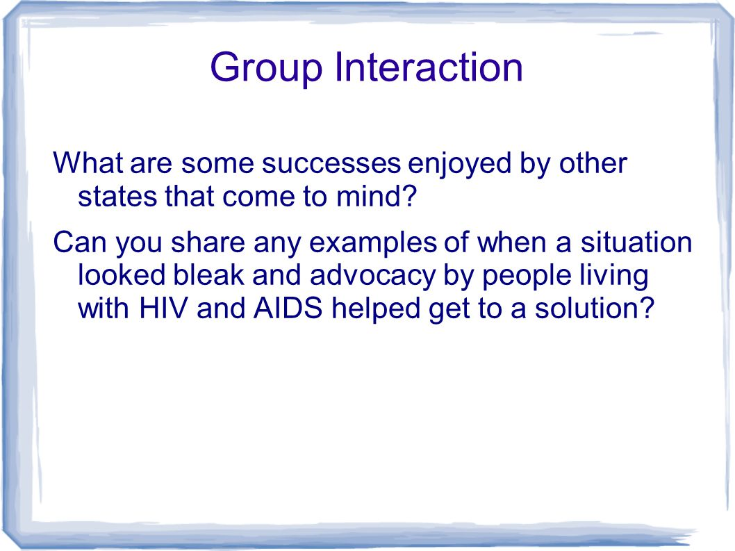 Group Interaction What are some successes enjoyed by other states that come to mind? Can you share any examples of when a situation looked bleak and a