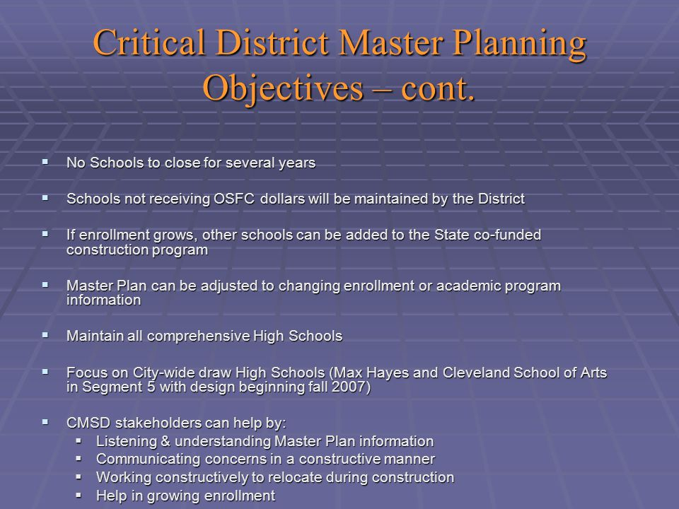 Critical District Master Planning Objectives – cont.