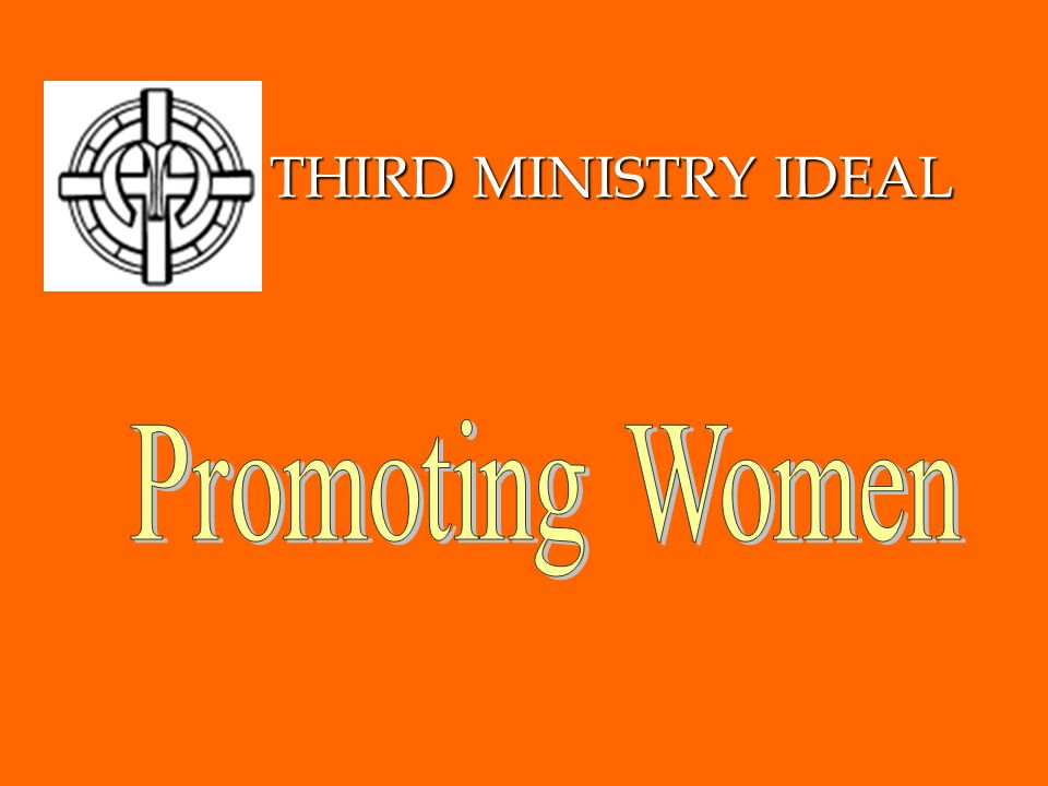 THIRD MINISTRY IDEAL