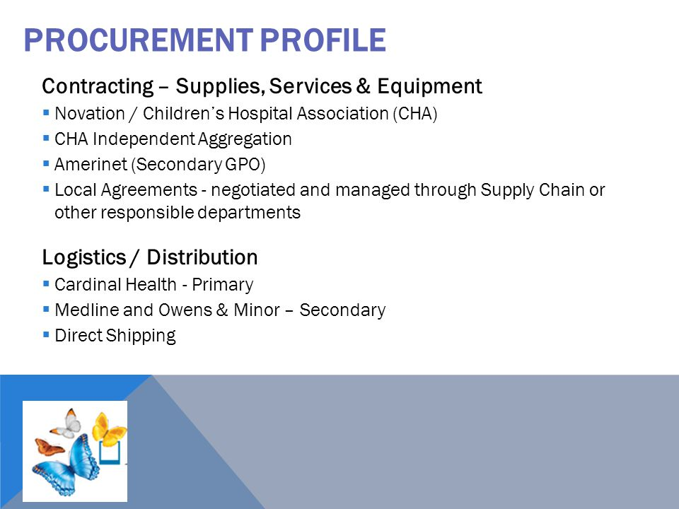 PROCUREMENT PROFILE Contracting – Supplies, Services & Equipment  Novation / Children's Hospital Association (CHA)  CHA Independent Aggregation  Am