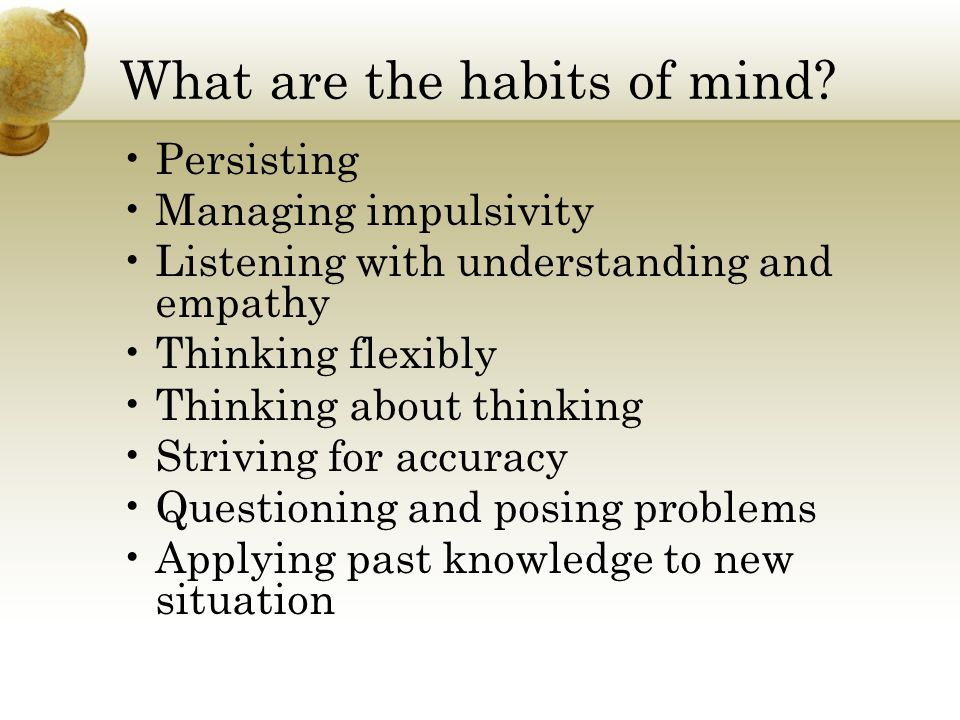 What are the habits of mind.