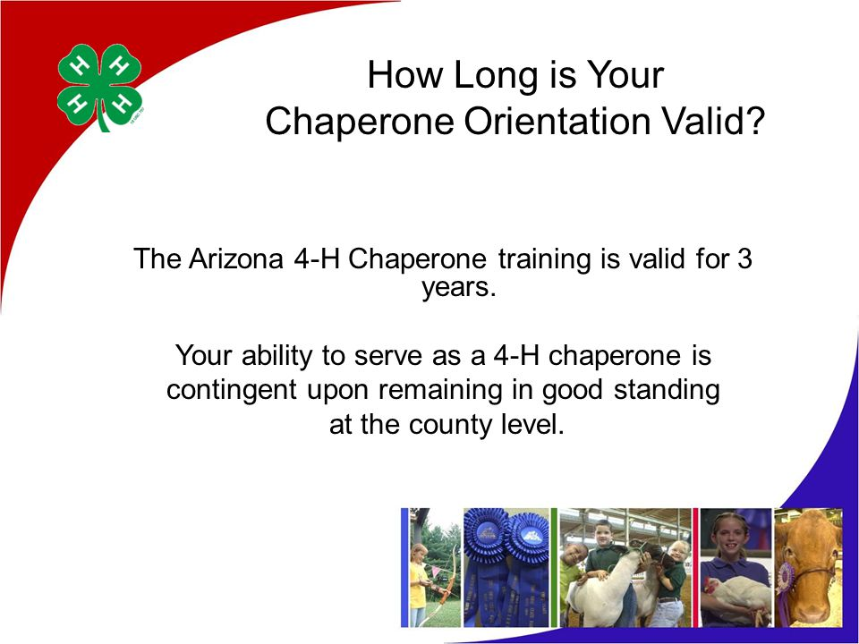 How Long is Your Chaperone Orientation Valid.