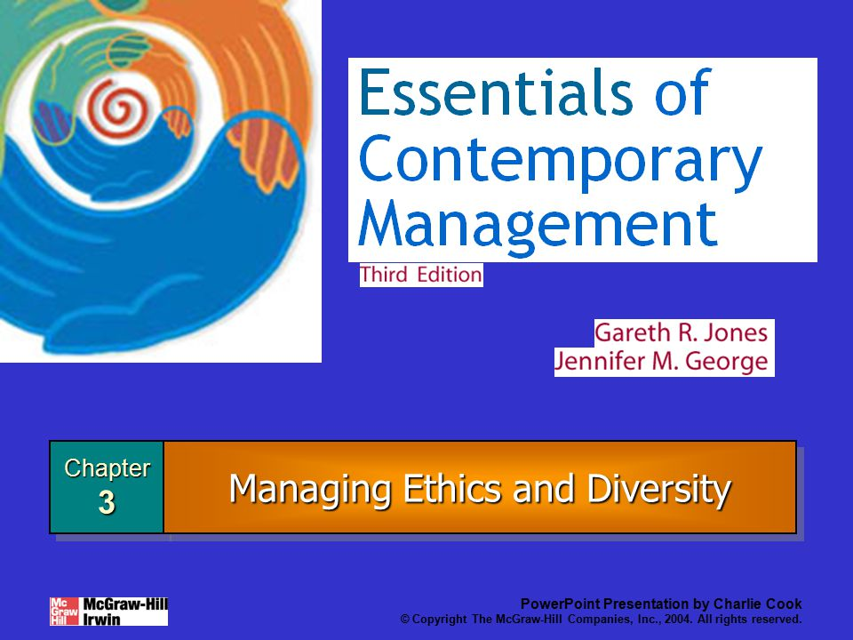 Chapter3Chapter3 PowerPoint Presentation by Charlie Cook © Copyright The McGraw-Hill Companies, Inc., 2004.