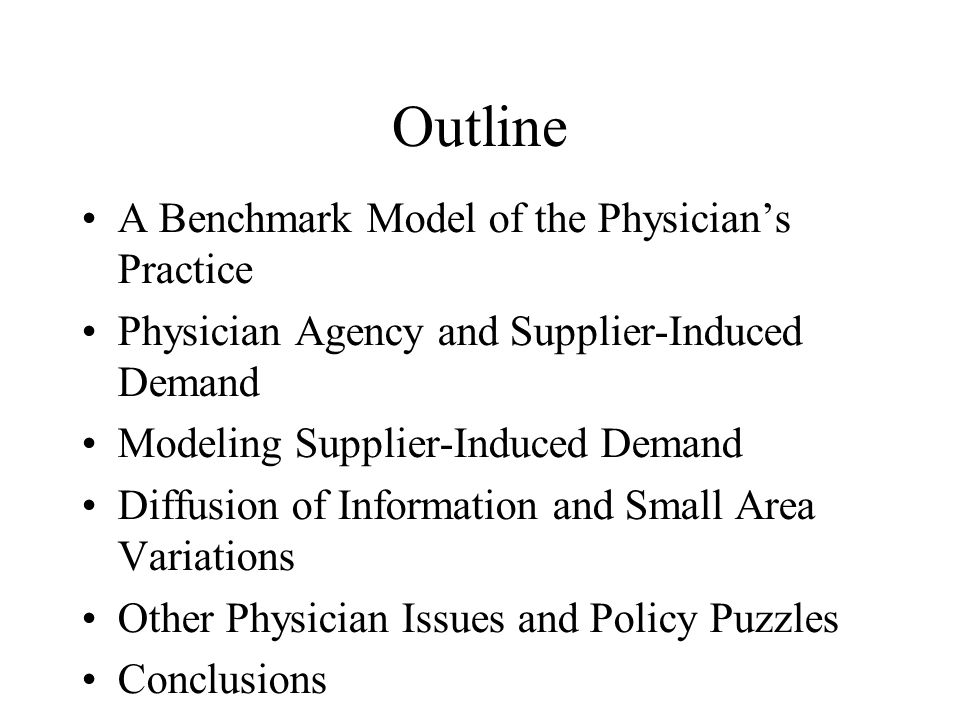 A BENCHMARK MODEL OF THE PHYSICIAN'S PRACTICE Utility Maximizing Physicians McGuire and Pauly (1991) describe physicians as utility maximizers which means that physicians value items besides profit.