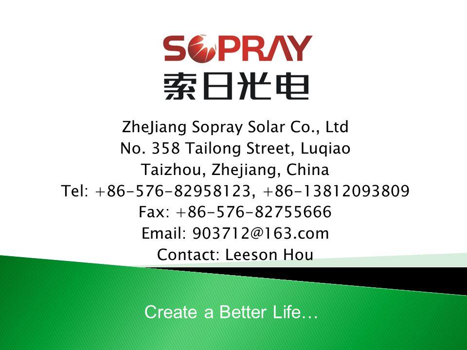 ZheJiang Sopray Solar Co., Ltd No.