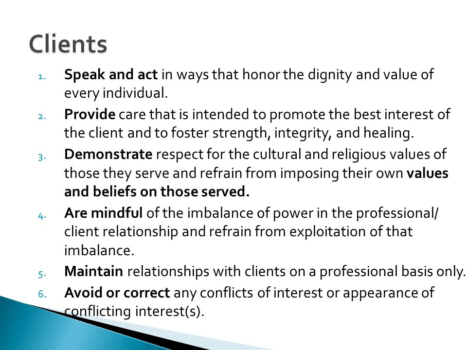 1.Speak and act in ways that honor the dignity and value of every individual.