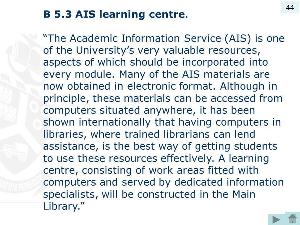 B 5.3 AIS learning centre.