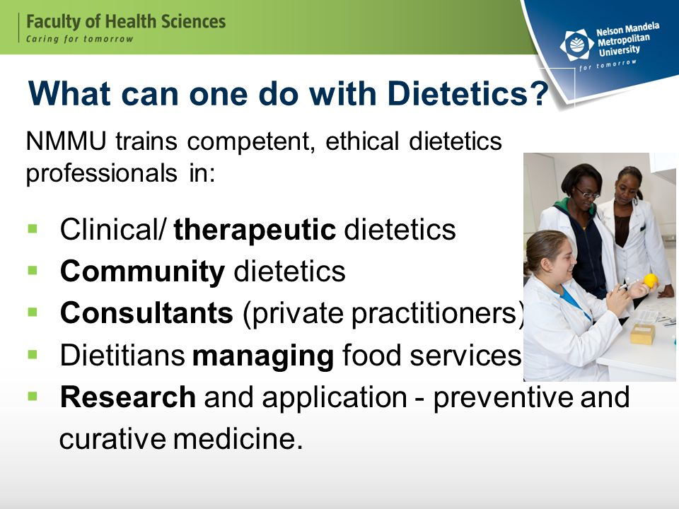 What can one do with Dietetics.
