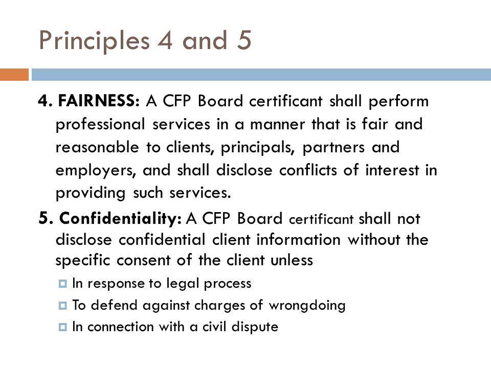 Principles 4 and 5 4.