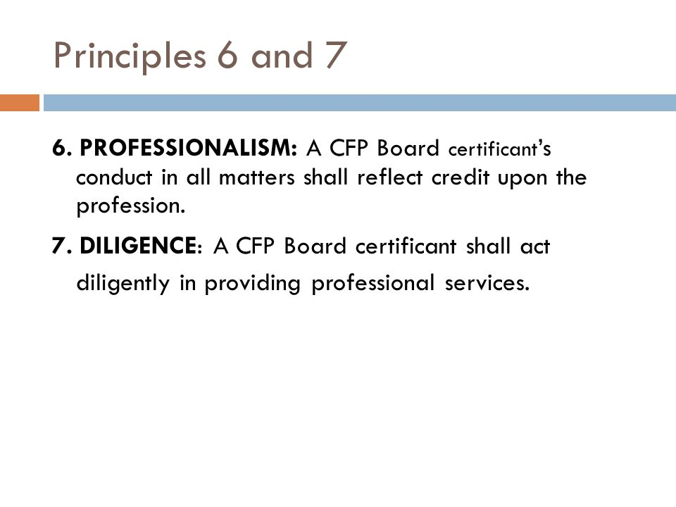 Principles 6 and 7 6.
