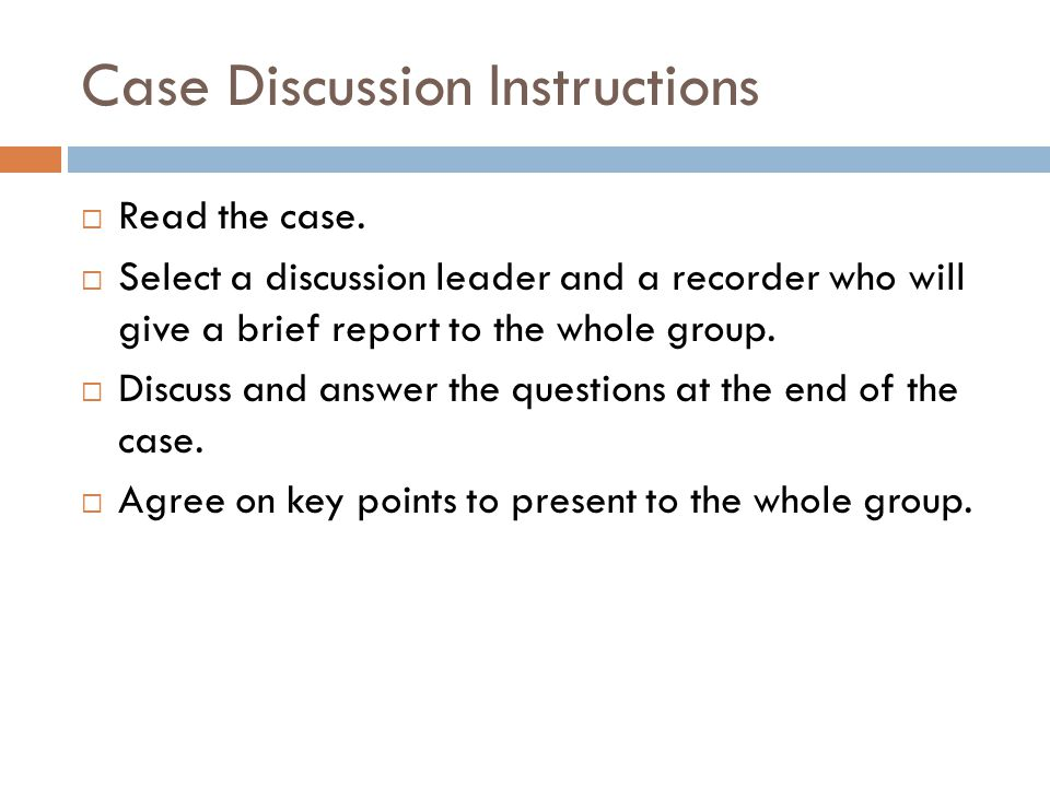 Case Discussion Instructions  Read the case.
