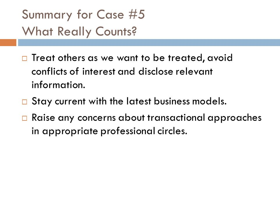 Summary for Case #5 What Really Counts.