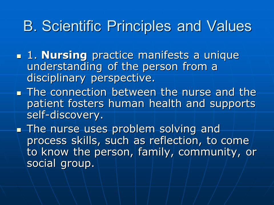 B. Scientific Principles and Values 1.