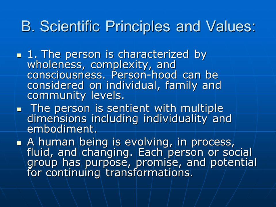 B. Scientific Principles and Values: 1.