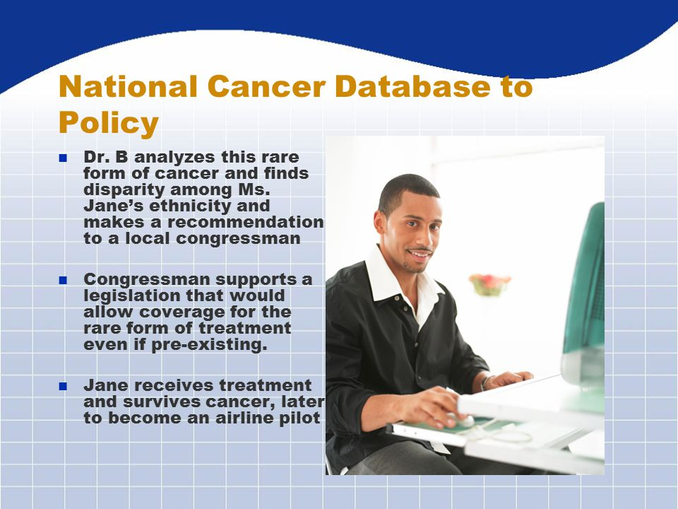 National Cancer Database to Policy n Dr.