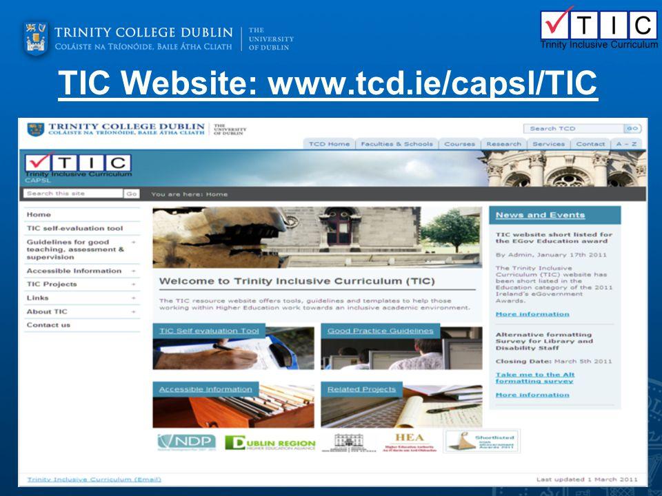 TIC Website: www.tcd.ie/capsl/TIC