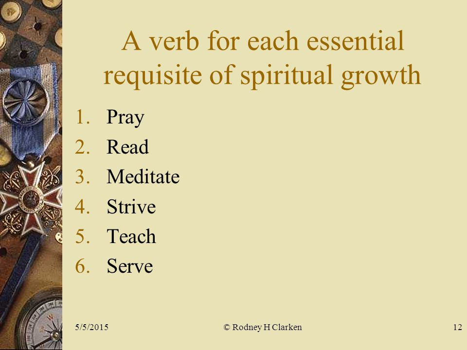 A verb for each essential requisite of spiritual growth 1.