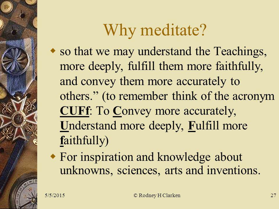 Why meditate.