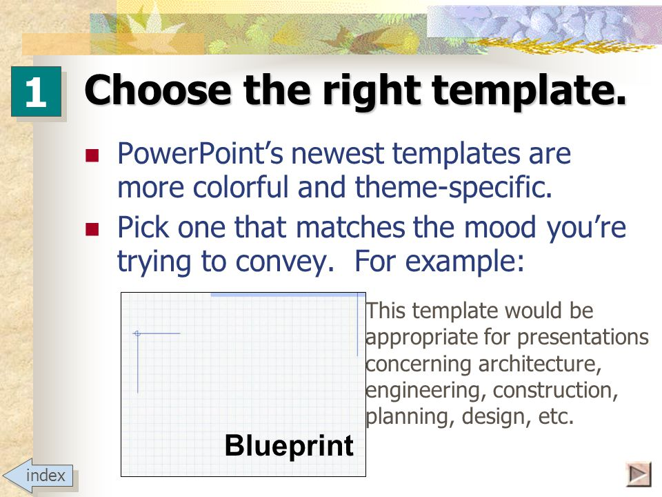 Choose the right template.
