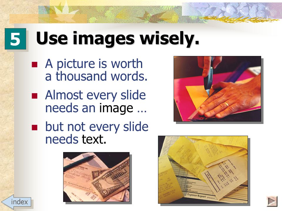 Use images wisely. 5 5 Declaration of Principles 1.