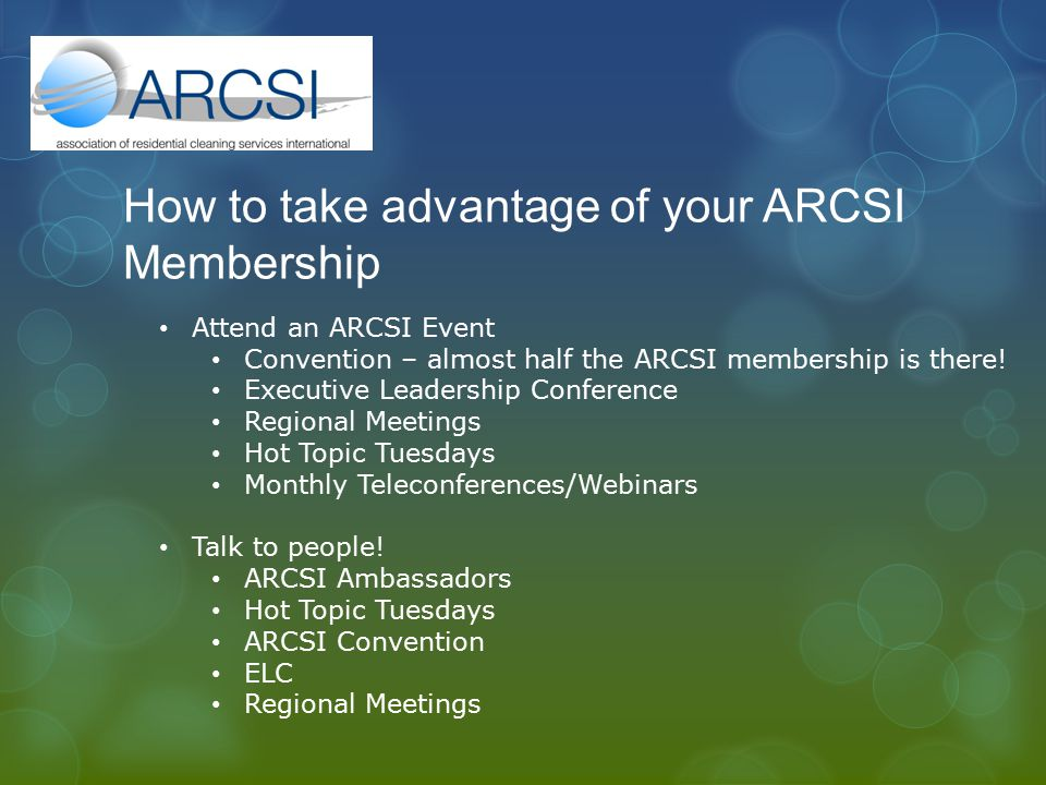 How to take advantage of your ARCSI Membership Attend an ARCSI Event Convention – almost half the ARCSI membership is there.