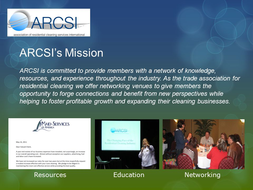 ARCSI's Mission ARCSI is committed to provide members with a network of knowledge, resources, and experience throughout the industry. As the trade ass