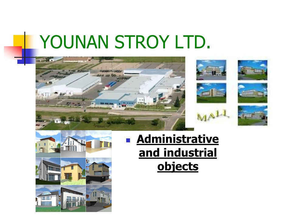 YOUNAN STROY LTD. ЮНАН СТРОЙ ООД We specialize in design and construction.